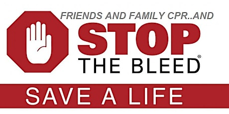 Friends and Family CPR & Stop the Bleed 2020 tickets