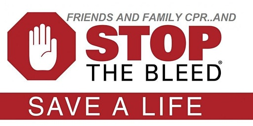 Friends and Family CPR & Stop the Bleed 2020
