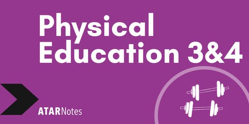 Physical Education Units 3&4 Exam Revision Lecture