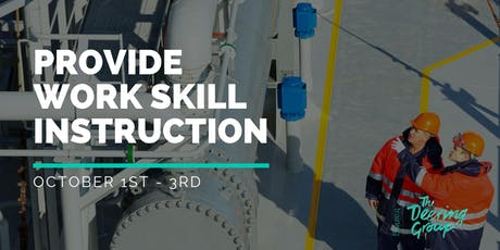 Provide Work Skill Instruction TAEDEL301 - October tickets