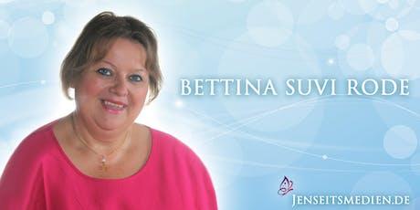 Jenseitskontakt als Privatsitzung mit Bettina-Suvi Rode Tickets
