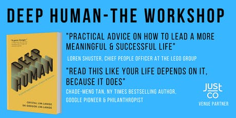 Deep Human Workshop : Disruption-proof your life!  (Signed book included) tickets