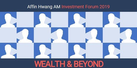 Investment Forum 2019 Wealth & Beyond tickets
