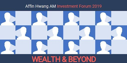 Investment Forum 2019 Wealth & Beyond