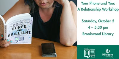 Your Phone and You: A Relationship Workshop