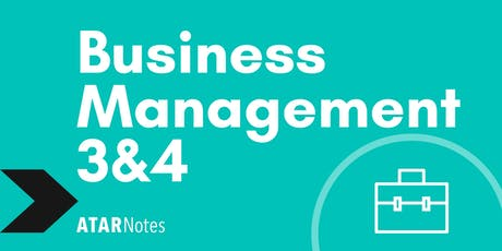Business Management Units 3&4 Exam Revision Lecture tickets