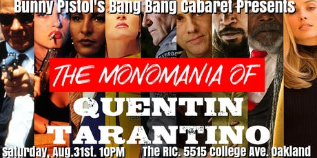 Bunny Pistol's Bang Bang Cabaret; The Monomania of Quentin Tarantino tickets