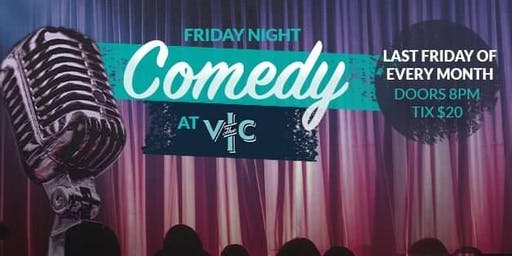 Friday Night Comedy at The Vic