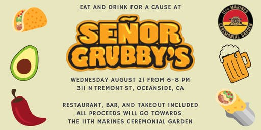 AIB2B Eats For The 11th Marines Ceremonial Garden at Señor Grubby's