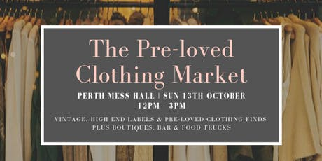 The Pre-Loved Clothing Market - 13 October tickets