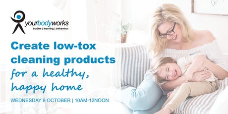Create low-tox cleaning products for a healthy, happy home tickets