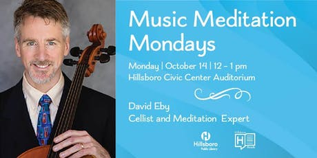 Music Meditation Monday tickets