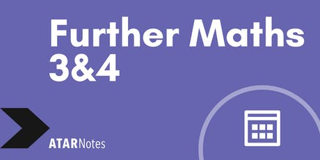 Further Maths Units 3&4 Exam Revision Lecture - REPEAT 1 tickets