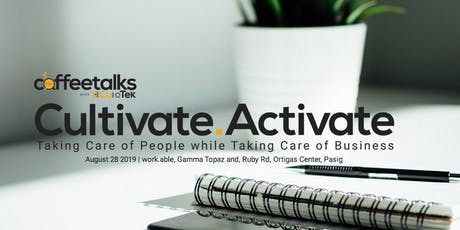 Cultivate. Activate tickets