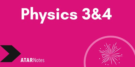 Physics Units 3&4 Exam Revision Lecture tickets