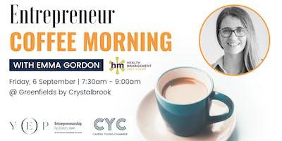Entrepreneur Coffee Morning (w/ Emma Gordon, Health Management Dietitians)