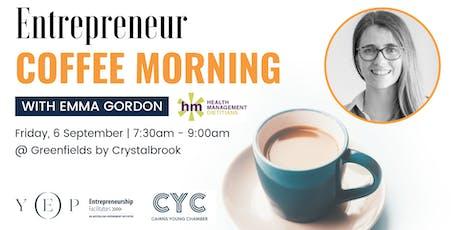 Entrepreneur Coffee Morning (w/ Emma Gordon, Health Management Dietitians) tickets
