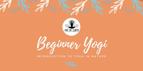 Beginner Yogi Workshop| Introduction to Yoga in Nature tickets