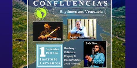 CONFLUENCIAS Rhythmen aus Venezuela Tickets