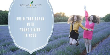 Build Your Dream with Young Living in Oslo tickets