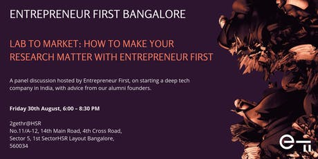Lab to Market: How to make your research matter with Entrepreneur First tickets