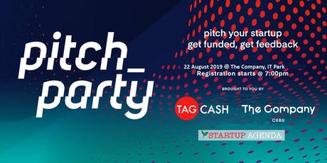 PITCH PARTY - Pitch your Startup, Get Funded, Get Feedback tickets