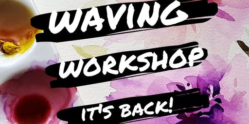 Parla Waving Workshop - October 10