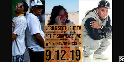 Vero G Spotlight TV Artist Showcase & Poetry Slam @ Nuyorican Poets Cafe