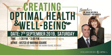 Creating Optimal Health & Well-being - 7 Sep 2019 tickets