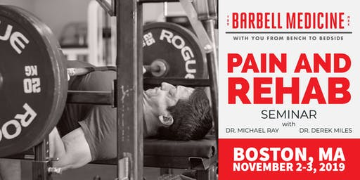 Barbell Medicine Pain and Rehab Seminar-Boston, MA