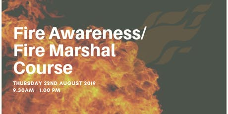 Fire Marshal/ Fire Awareness Course - August 22nd tickets