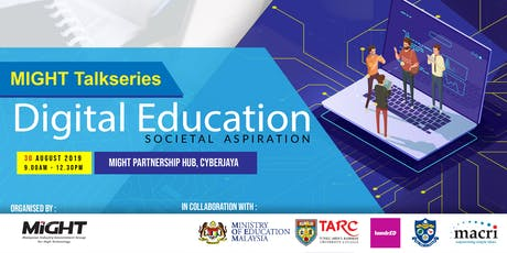 TalkSeries - Digital Education: Societal Aspiration tickets