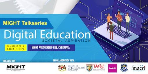 TalkSeries - Digital Education: Societal Aspiration
