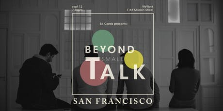 Beyond Small Talk: San Francisco tickets