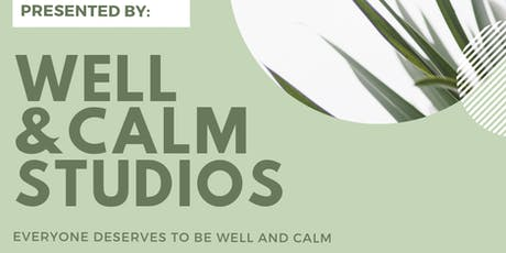 HEALTH & WEALTH Workshop // Well & Calm Studios with Success Resources tickets