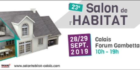 Le salon habitat de Calais billets