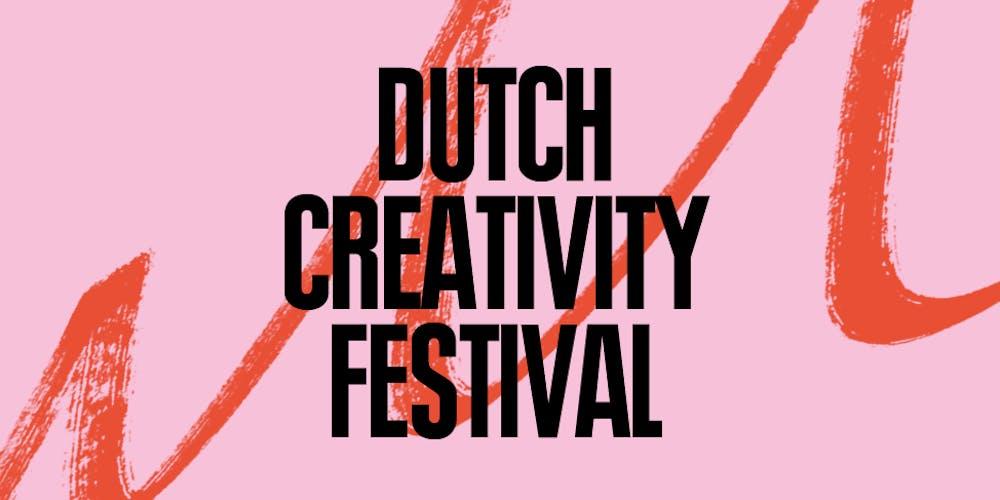 Dutch Creativity Festival 2019 Tickets, Fri 20 Sep 2019 at