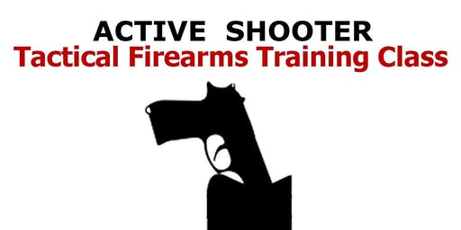 Active Shooter Defense - Tactical Training Course