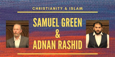 "DIALOGUE #1: ""Is Prophet Muhammad Foretold in the Bible?"" Green & Rashid tickets"