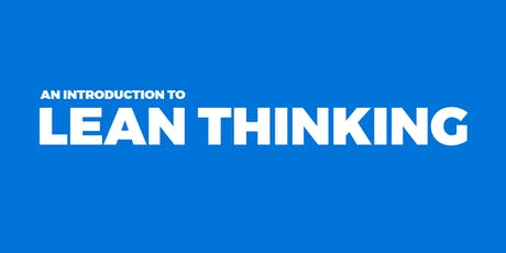 An Introduction to Lean Thinking @ Lintott Control Systems tickets