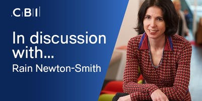In discussion with CBI Chief Economist, Rain Newton-Smith