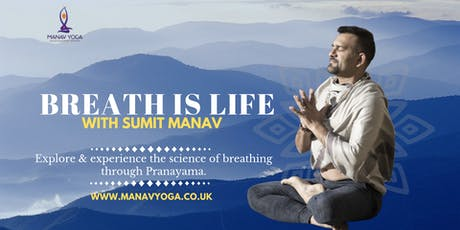 Breath Is Life with Sumit Manav tickets