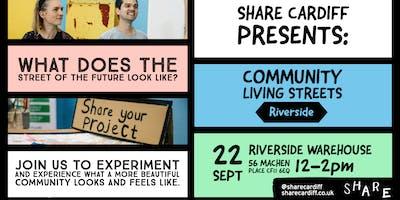 Community Living Streets: Riverside