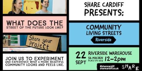 Community Living Streets: Riverside tickets