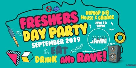 The London Freshers  Day Party 2019 tickets