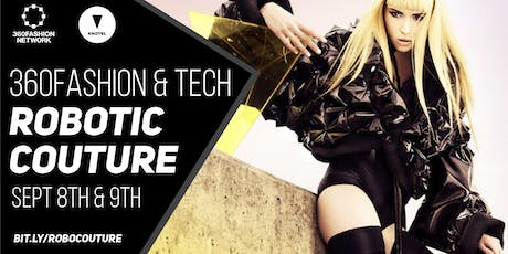 ROBOTIC COUTURE EXHIBITION tickets
