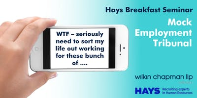 Hays Breakfast Seminar - Mock Employment Tribunal