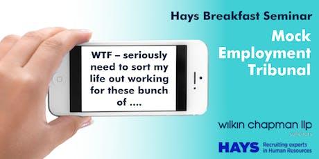 Hays Breakfast Seminar - Mock Employment Tribunal tickets