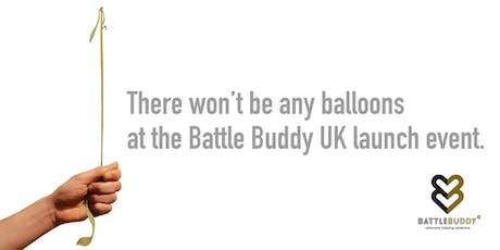 BATTLE BUDDY UK LAUNCH EVENT tickets