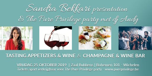 Pure Privilege  Party - Sandra Bekkari  - Tasting  Appetizers & Wine